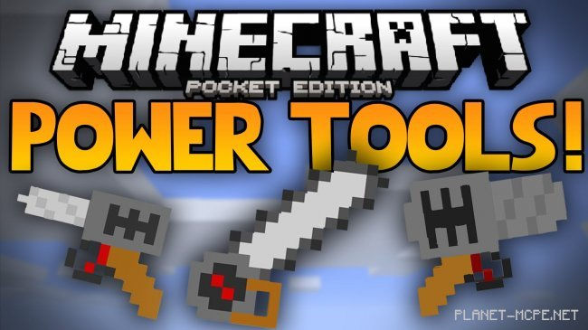 Мод Power Tools 0.14.1/0.14.0/0.12.3