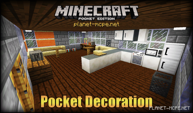 Мод Pocket Decoration 0.15.6/0.15.4/0.14.1