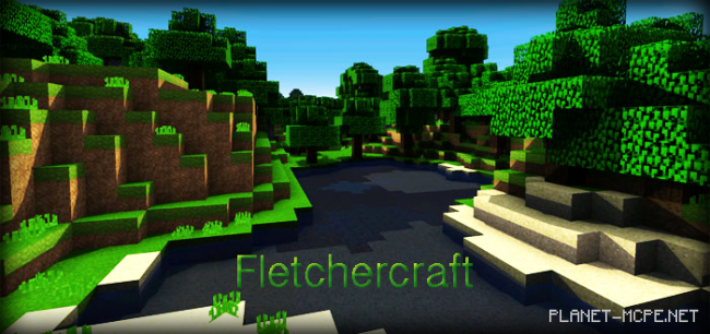Текстур пак Fletchercraft (Шейдер) 0.14.0